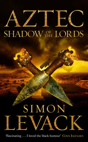 9780743468152: AZTEC - SHADOW OF THE LORDS [Paperback]