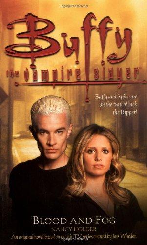 9780743468190: Buffy: Blood And Fog: Buffy The Vampire Slayer