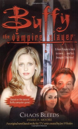 9780743468213: Buffy: Chaos Bleeds: Buffy The Vampire Slayer