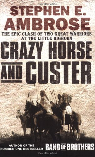 9780743468640: Crazy Horse and Custer: The Epic Clash of Two Great Warriors at the Little Bighorn