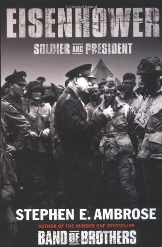 9780743468718: Eisenhower: Soldier and President