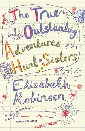 9780743469050: The True and Outstanding Adventures of the Hunt Sisters