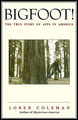 9780743469753: Bigfoot!: The True Story of Apes in America