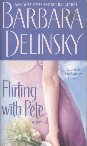 9780743469845: Flirting with Pete: A Novel