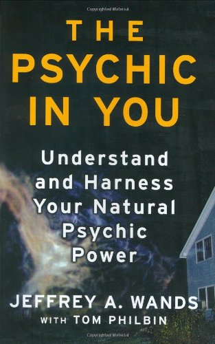9780743469951: The Psychic in You: Understand and Harness Your Natural Psychic Power