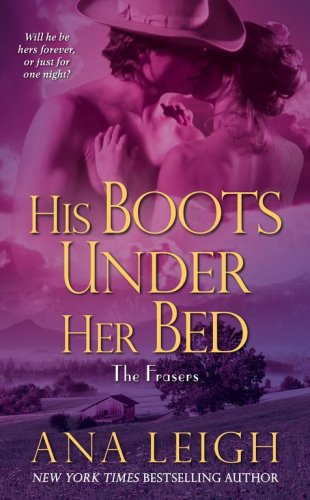 9780743469975: His Boots Under Her Bed (Frasers)