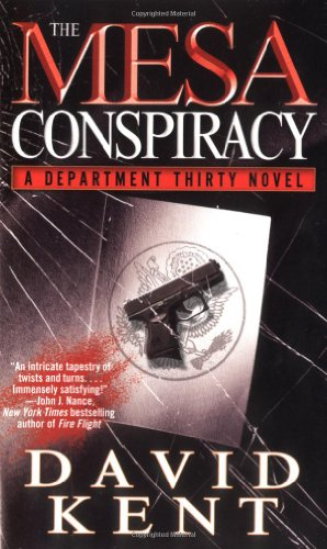 9780743469999: The Mesa Conspiracy: A Department Thirty Novel