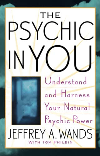 9780743470001: The Psychic in You: Understand and Harness Your Natural Psychic Power