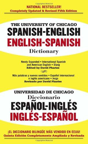 9780743470131: The University of Chicago Spanish-English, English-Spanish Dictionary/Universidad De Chicagodiccionario Espano-Ingles Ingles-Espanol: Spanish-English, English-Spanish