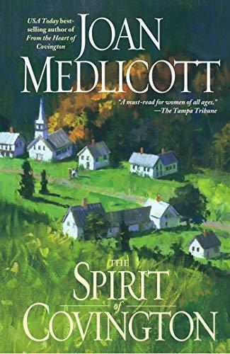 The Spirit of Covington: A Novel (Ladies: Medlicott, Joan