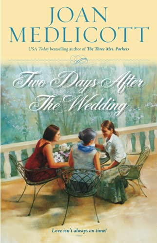 Two Days After the Wedding (Ladies of: Medlicott, Joan