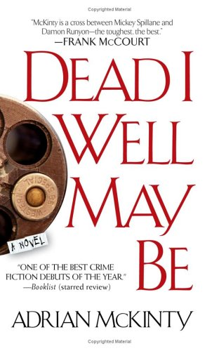 9780743470568: Dead I Well May Be: A Novel