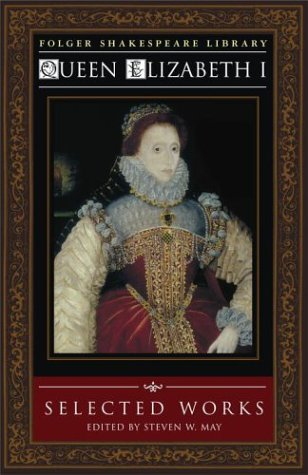 9780743470810: Queen Elizabeth I: Selected Works (Folger Shakespeare Library)