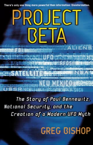 9780743470926: Project Beta: The Story of Paul Bennewitz, National Security, and the Creation of a Modern UFO Myth
