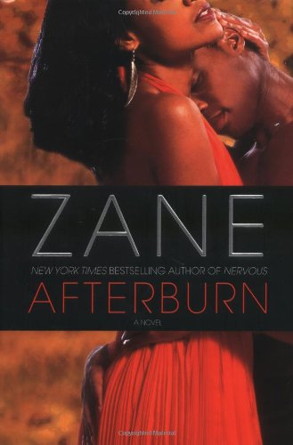 Zane's Afterburn: A Novel (0743470974) by Zane
