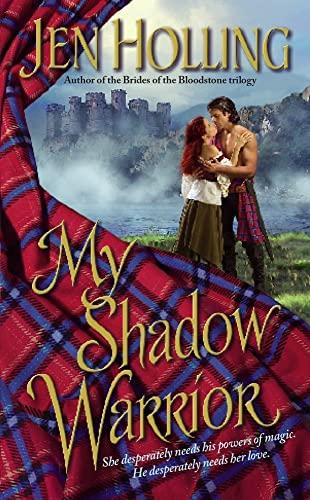 9780743471084: My Shadow Warrior (Macdonell Brides Trilogy)