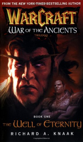 9780743471190: Warcraft: War of the Ancients #1: The Well of Eternity (Bk. 1)