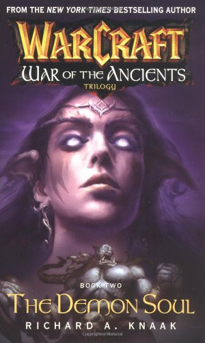 9780743471206: Warcraft: War of the Ancients #2: The Demon Soul (Bk. 2)