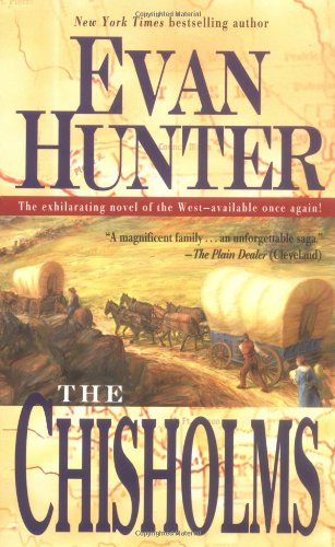 9780743471404: The Chisholms: A Novel of the Journey West