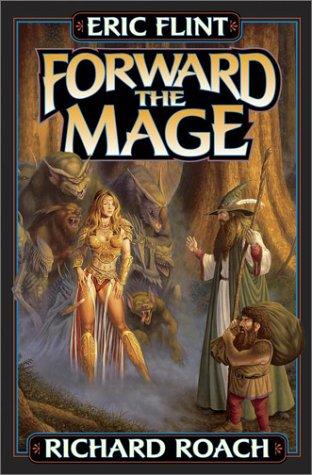 Forward the Mage (Joe's World): Eric Flint, Richard