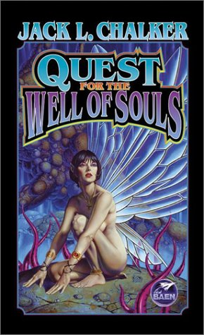 Quest For The Well Of Souls: Chalker, Jack L.