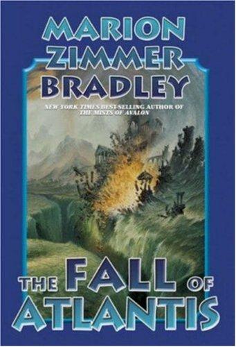 The Fall of Atlantis: Marion Zimmer Bradley