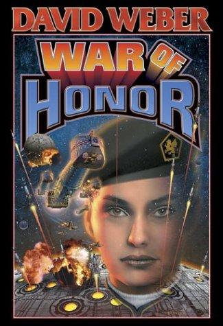 9780743471671: War of Honor (A Honor Harrington Novel)