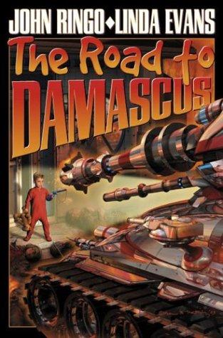 The Road to Damascus (The Bolo Series): Ringo, John, Evans,
