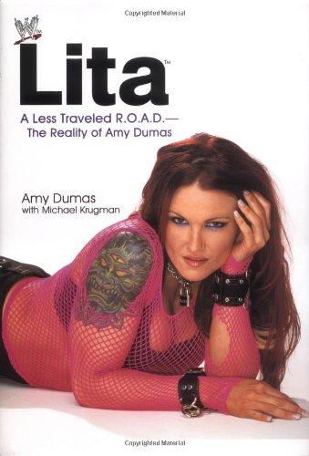9780743473989: Lita: a Less Traveled R.O.A.D.: The Reality of Amy Dumas (WWE)