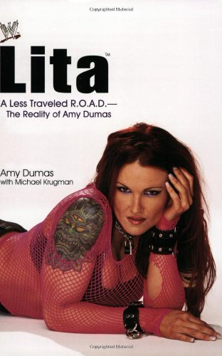 9780743473996: Lita: A Less Traveled R.O.A.D.--The Reality of Amy Dumas (WWE)