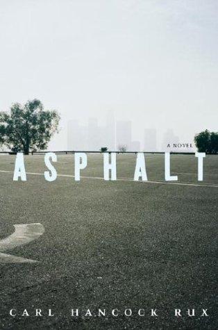 9780743474009: Asphalt: A Novel