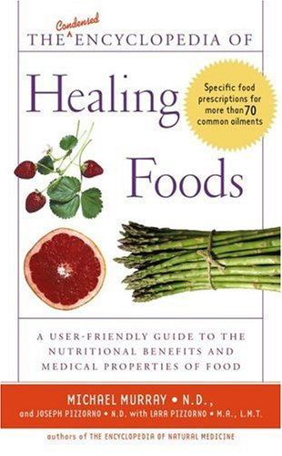 9780743474030: The Condensed Encyclopedia of Healing Foods