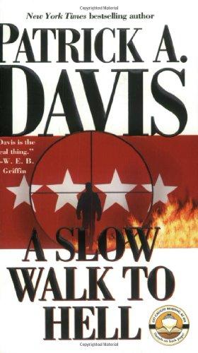 A Slow Walk to Hell: Davis, Patrick A.