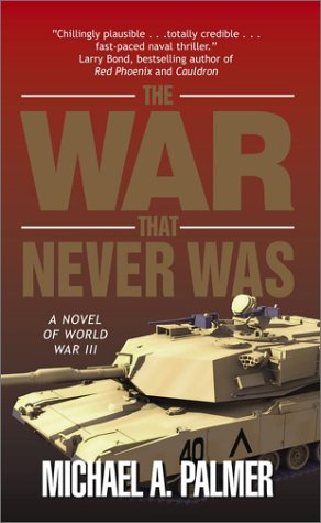 9780743474511: The War That Never Was