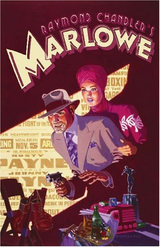 9780743474894: Raymond Chandler's Marlowe: The Authorized Philip Marlowe Graphic Novel (Trilogy of Crime)