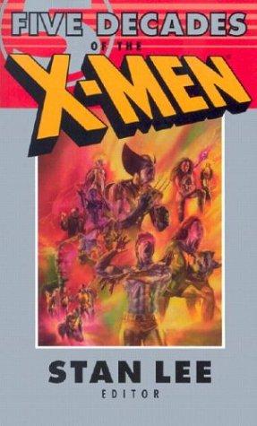9780743475013: Five Decades Of The X-Men