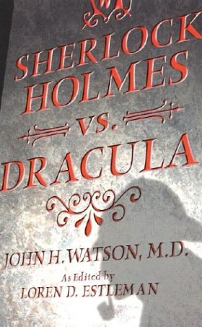 9780743475082: Sherlock Holmes vs. Dracula: The Adventure of the Sanguinary Count