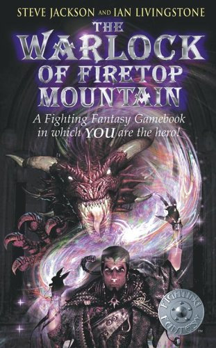 The Worlock of Firetop Mountain (Fighting Fantasy) (0743475119) by Jackson, Steve; Livingstone, Ian
