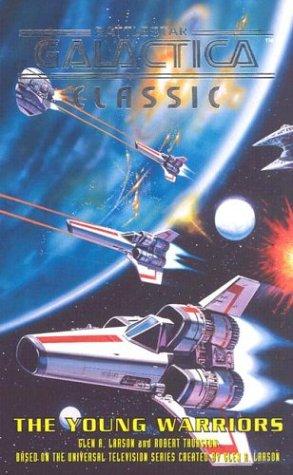 9780743475174: The Young Warriors (Battlestar Galactica)
