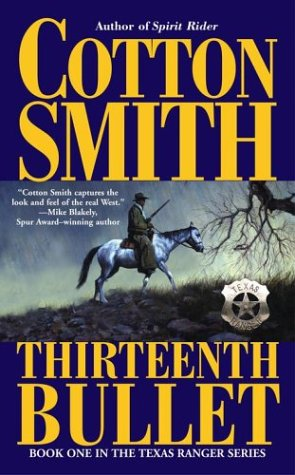9780743475686: The Thirteenth Bullet (Texas Ranger (Pocket Star Books))