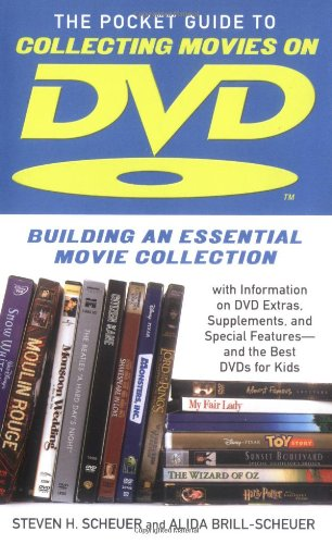 9780743475716: Pocket Guide to Collecting Movies on DVD: Building an Essential Movie Collection-With Information on the Best DVD Extras, Supplements and Special Features-and the Best DVDs for Kids