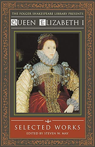 9780743476447: Queen Elizabeth I: Selected Works (Folger Shakespeare Library)