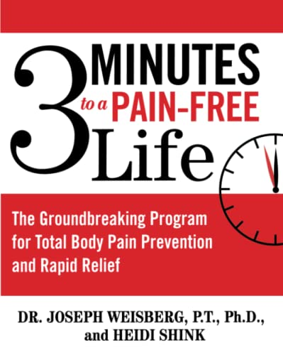 9780743476478: 3 Minutes to a Pain-Free Life: The Groundbreaking Program for Total Body Pain Prevention and Rapid Relief