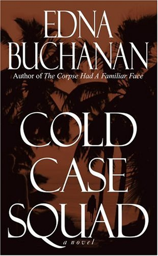 Cold Case Squad: Buchanan, Edna