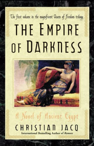 The Empire of Darkness: A Novel of: Christian Jacq