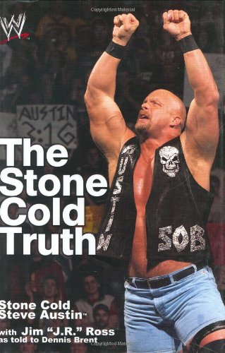 9780743477208: The Stone Cold Truth (WWE)