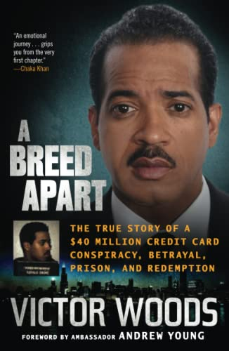 A Breed Apart: A Journey to Redemption: Victor Woods