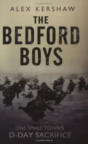 9780743477918: The Bedford Boys: One Small Town's Ultimate D-Day Sacrifice