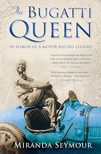 THE BUGATTI QUEEN in Search of a Motor-Racing Legend