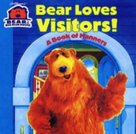 Bear Loves Visitors (Bear in the Big Blue House): Jim Henson Company